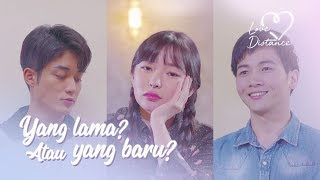 Video [Love Distance] EPS 2: YANG LAMA ATAU YANG BARU? download MP3, 3GP, MP4, WEBM, AVI, FLV April 2018