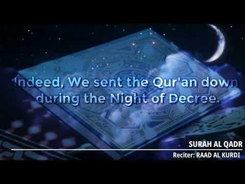 "Surah ""Al Qadr"" by Sheikh Raad Alkurdi"