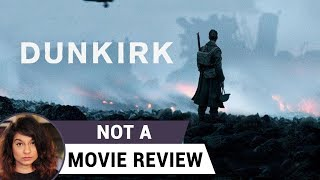 Dunkirk | Not A Movie Review | Sucharita Tyagi