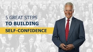 5 Great Steps to Building Self-Confidence