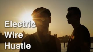 "Electric Wire Hustle ""Love Can Prevail"""