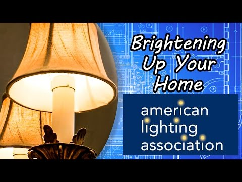 Brightening Up A Home With American Lighting Association
