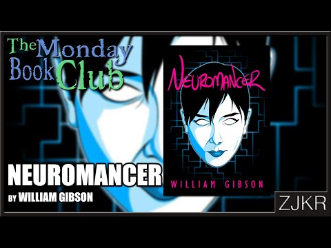 Neuromancer by William Gibson - The Monday Book Club