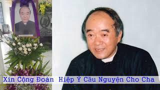 CÁO PHÓ : Cha Giacobe Nguyễn Văn Tập đã được Chúa gọi về.