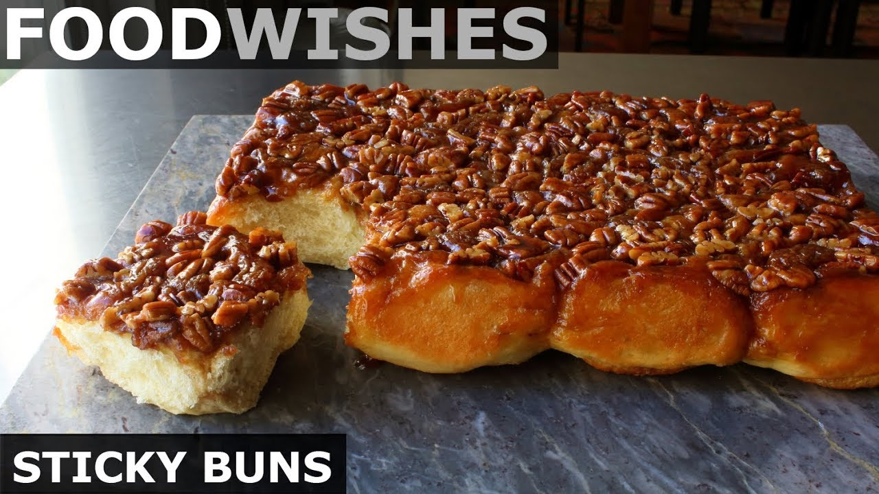 How to Make Sticky Buns - Food Wishes