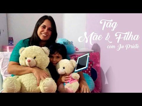 Tag Mãe E Filha Por Larissa Prieto E Juliana Prieto ❤ #VlogDaLari