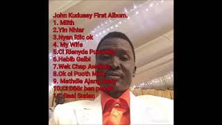 John Kudusay Collection of his First Album