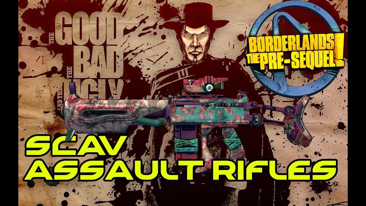 Borderlands The Pre Sequel Tgtbatu Scav Assault Rifles Boss Nova