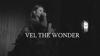 Vel The Wonder (Live 10.13.12) - 2nd St Jazz