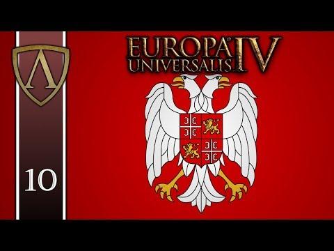 Let's Play EU4 -- 1.27 Poland Update -- Serbia -- Lazarus -- Part 10