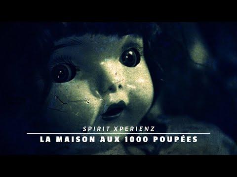 SXZ - Chasseurs De Fantômes - LE MASSACRE OUBLIÉ]  - La Maison Aux 1000 Poupées