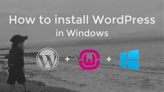 How to install WordPress in Windows for local Web Development and Testing