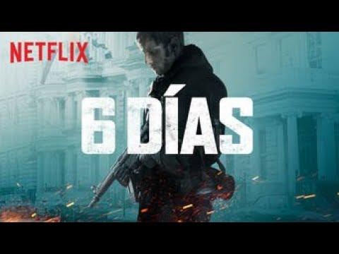 6 Días - Que ver hoy en Netflix #01