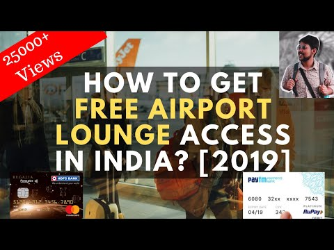 HOW TO GET FREE AIRPORT LOUNGE ACCESS | BEST CARD FOR INTERNATIONAL TRAVEL IN INDIA [2019, HINDI]