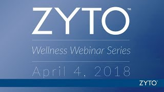 ZYTO Wellness Webinar – Digestion: Energy, Emotion, Form, and Function Video