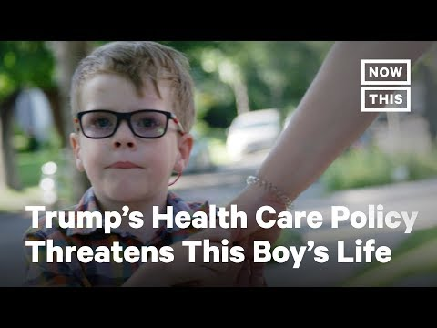 How Trump's Health Care Policy Is Putting This Child's Life at Stake | Opinions | NowThis thumbnail