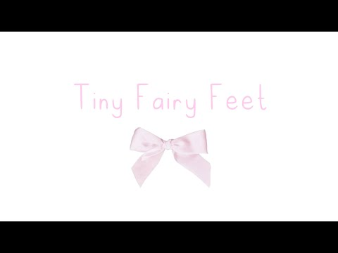 Download Tiny Fairy Feet Subliminal * ੈ♡‧₊˚ ɢᴇᴛ sᴍᴀʟʟ