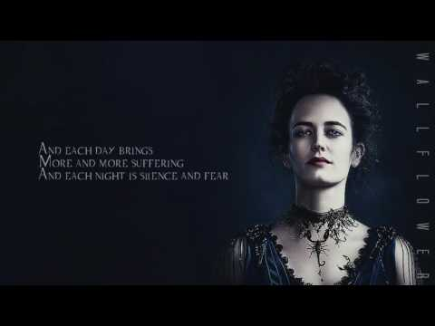 penny dreadful || lullaby || season finale [with lyrics]