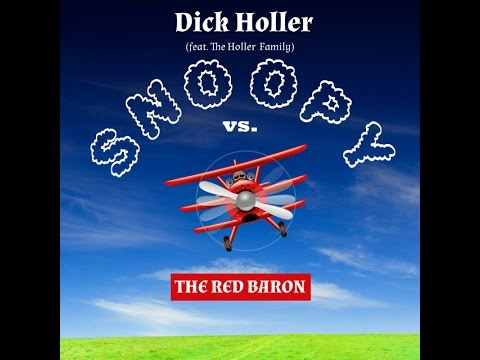 Snoopy Vs. The Red Baron - Dick Holler ft. The Holler Family