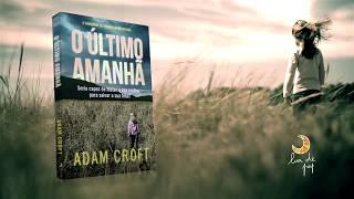 O Último Amanhã - ADAM CROFT