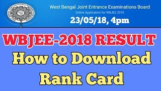 717. WBJEE-2018 Result, How to Download Rank Card