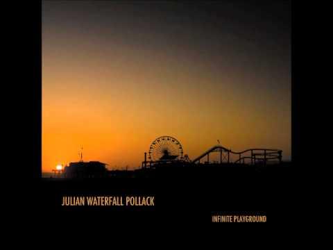 Julian Waterfall Pollack - My Funny Valentine