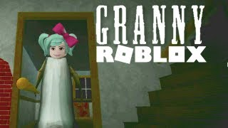 Roblox Escape from GRANNY! (not so scary horror game)