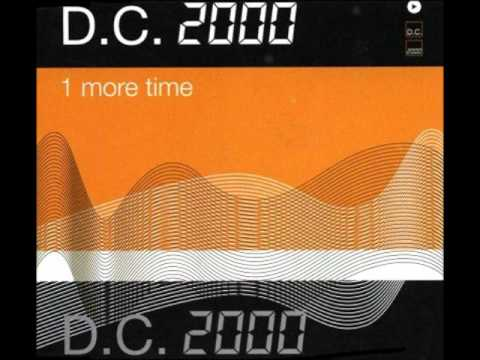 D.C. 2000 One more time (137 radio Edit)