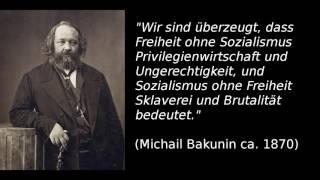 Michail Bakunin -  Ein Anarchist gegen Marx [Bakuninhütte] Ⓐ