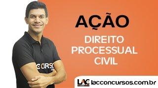 Ação - Direito Processual Civil - Wellington Corrêa