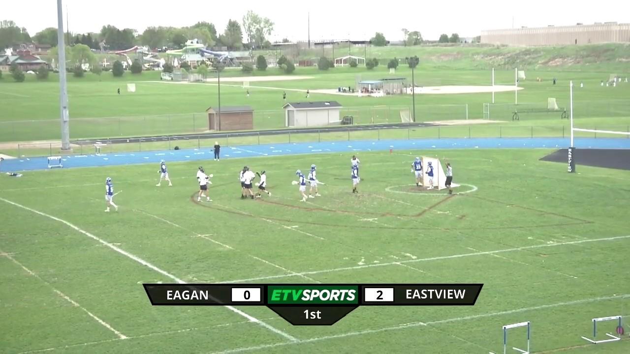 Eagan High School Boys Lacrosse at Eastview