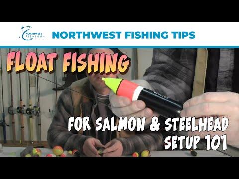 Float Fishing For Salmon And Steelhead Setup 101