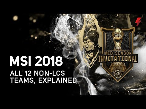 MSI 2018: Everything You Need to Know About the 12 Non-LCS Teams