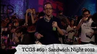 [Public Access] TCGS #69 | Sandwich Night 2012: 2 Sandwich 2 Night