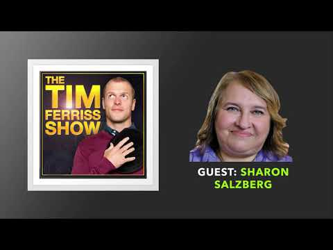 Sharon Salzberg Interview | The Tim Ferriss Show (Podcast)