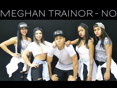 Meghan Trainor - NO    Coreografia   Cia. Brown Andrade