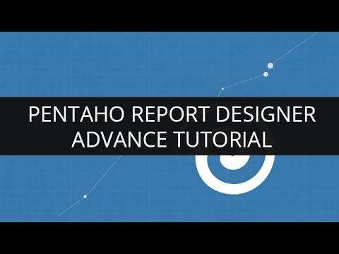 Understanding Pentaho Report Designer(PRD)- Advance Tutorial |  Pentaho Report Designer Tutorial - 2