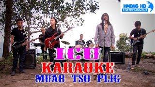 Muab Tso Plig - ICU Karaoke [Official MV Instrument] Full HD
