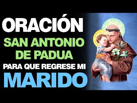 🙏 Oración a San Antonio de Padua PARA QUE REGRESE MI MARIDO ¡Te quiero esposo! 🙇