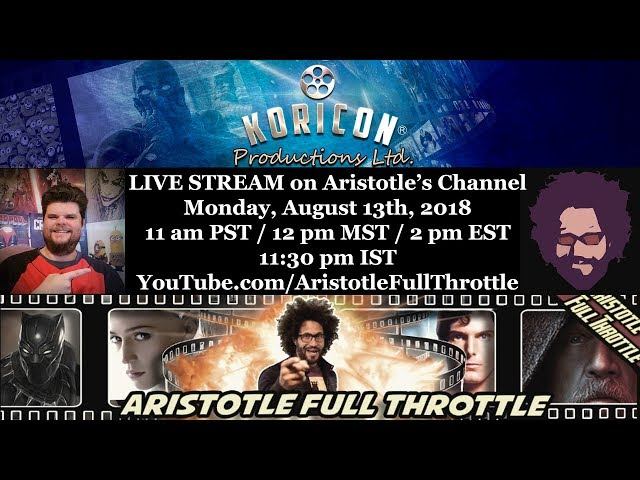 🎤 Talking Movies with Aristotle Full Throttle - Live Stream! (Aug 13th, 2018)