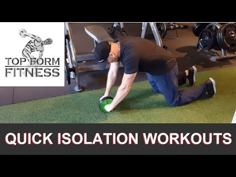 Minimalist Isolation Workouts for Arms, Shoulders, Abs