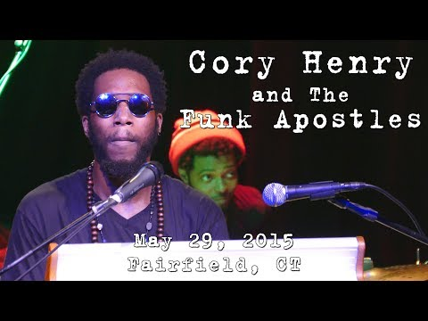 Cory Henry & The Funk Apostles: 2015-05-29 - FTC StageOne; Fairfield, CT [2-Cam/4K] (COMPLETE SHOW)