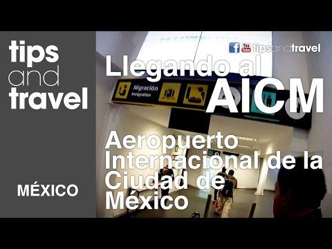 Llegando al AICM (Aeropuerto de la Cd. de México) - Llegadas Internacionales