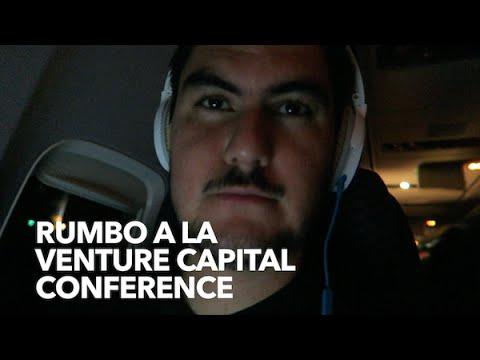 Rumbo a la Venture Capital Conference!