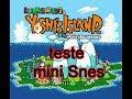 Teste Yoshi island mini super NES