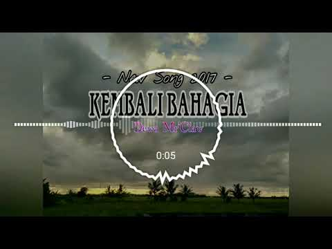 Dewa Mr'Claw - Kembali Bahagia ( Official Audio ) Full