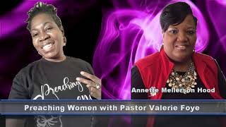 Preaching Women with Valerie Foye - Guest Pastor Annette Hood (Part 2)
