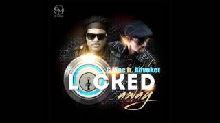 Video G Mac ft Advoket Locked Away Remix download MP3, 3GP, MP4, WEBM, AVI, FLV Desember 2017
