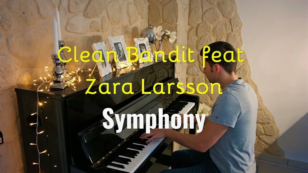 Clean Bandit Feat Zara Larsson Symphony Piano Cover By
