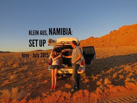 Klein Aus, Namibia : Set UP